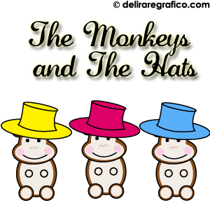 The Monkeys and The Hats, Monkeys, Hats